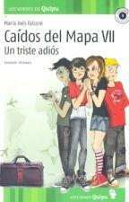 Caidos del mapa un triste adios by Elbapevensie_hp