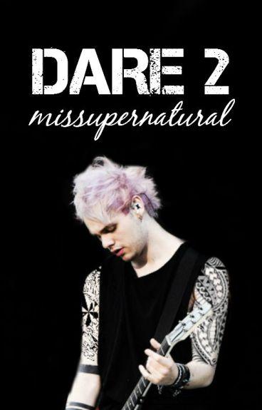 DARE 2 (Punk Michael Clifford)