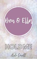 Hold me -wenn du kannst (abgeschlossen ) by KkTersen