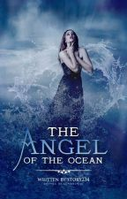 The Angel of the Ocean by story234