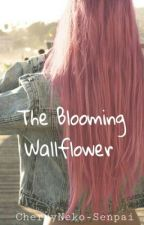 The Blooming Wallflower by CherryNeko-Senpai