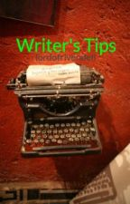 Writer's Tips by lordofrivendell