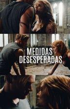 Medidas Desesperadas - Cazadores de Sombras by jlpamela