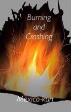 Burning and Crashing by anAnnoyedViolinist