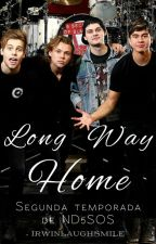 Long Way Home |ND5SOS #2| by IrwinLaughSmile