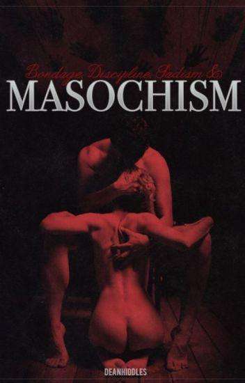 Bondage, Discipline, Sadism and Masochism (BDSM)