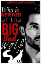 Who is afriad of the big bad wolf.(sterek)  (boyxboy) by AndreaAgitoWhite