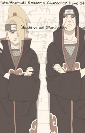 Naruto/Akatsuki Reader x Character Love Story (itachi, deidara) Fanfiction by PrincessAlexxandria