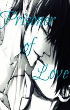 Prisoner of Love (YAOI) by NoizuUsagi