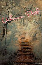 Unknown Path by Princess_Ari_GodGirl
