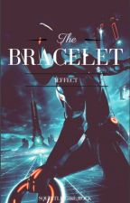 The Bracelet Effect by squirtle_girl_rock