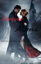 Forever Alone by _Amber101801_