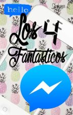 Los 4 fantásticos (Facebook Messenger) by LectoresInfinitos