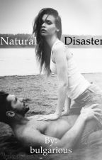 Natural Disaster by bulgarious