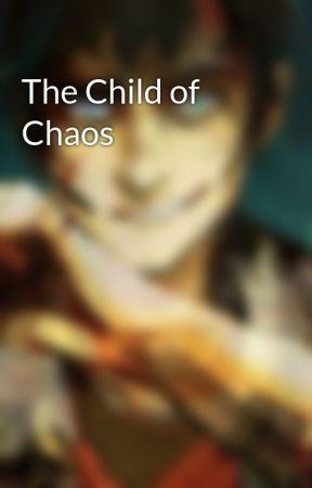 The Child of Chaos by mythologymaniac