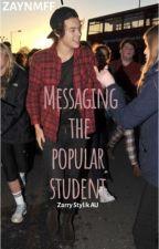 Messaging the popular student   z .s   by zaynmff