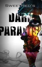 Dark paradise Book I by AFantasi