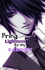 Bring Lightness to my Darkness (Marionette x Reader) by Foxyandib