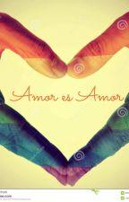 Amor es Amor by AnaSaoh
