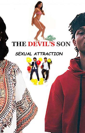 Devil's Son, Sexual Attraction (Rae sremmurd)