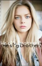 He's my brother?! by Idiotic_Kitty