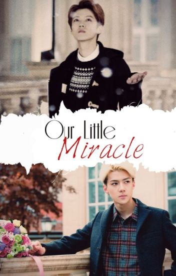 »OUR LITTLE MIRACLE«
