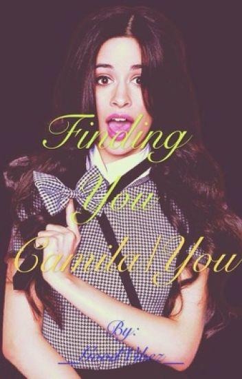 Finding You (Camila/You)