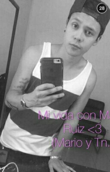 Mi vida con Mario Ruiz