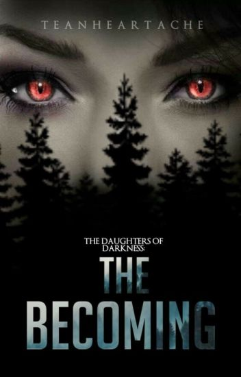 The Becoming (Daughters of Darkness Book 1)