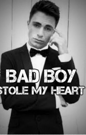 Bad Boy Stole My Heart