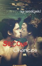 Second Chances (under editing..like a lot.) by brooklynlel