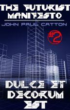 Dulce et Decorum est by jpcatton