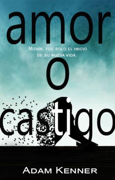 Amor O Castigo [AOC #1]