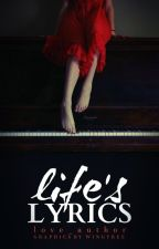 Life's Lyrics by love_author