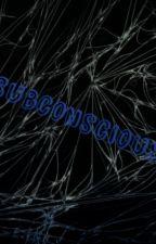 Subconscious by Mintarctica