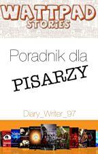 Poradnik dla pisarzy by Diary_Writer_97