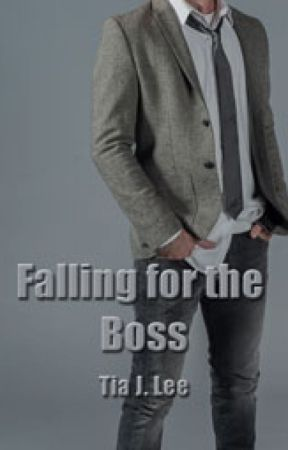 Falling for the Boss by tiajlee