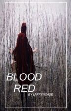 [HIATUS] Blood Red (Larry Stylinson Wolf!Harry) by larryncase