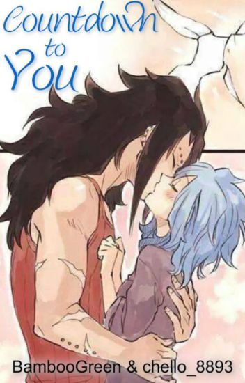Countdown to You (Gale) {Fairy Tail AU}