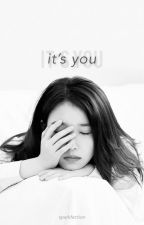 It's You (IU, L and EXO fanfiction) by sparkfection