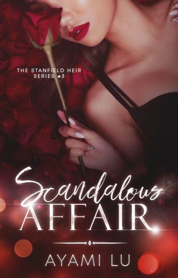 Scandalous Affair (The Stanfield Heir #3)