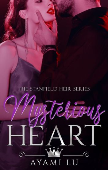 Mysterious Heart (The Stanfield Heir #4)