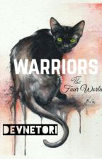 Warrior Cats: The Four Worlds by Tokalapaw
