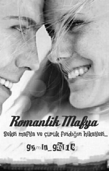 ROMANTİK MAFYA