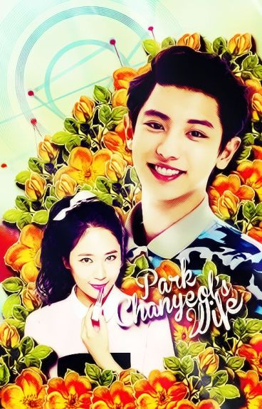 EXO Series #11》Park Chanyeol's Wife |Chanyeol [Completed]