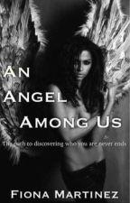 An Angel Among Us by FiFiMartinez5