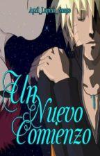 Un nuevo comienzo [GaaNaru] by April_Lupin_Snape