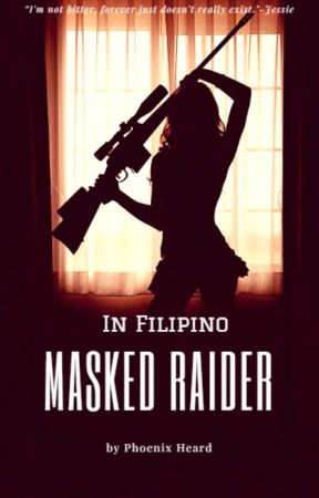 Masked Raider (Tagalog) by Zevheen7