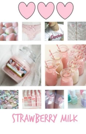 Strawberry Milk (Larry Stylinson)