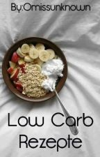 Low Carb Rezepte by omissunknown